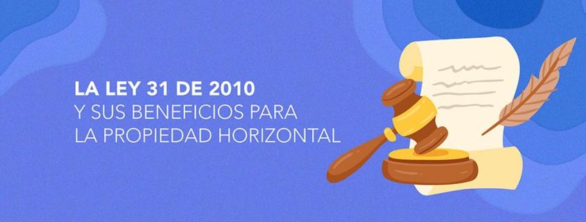 La Ley 31 de 2010 - Inversiones Herrat
